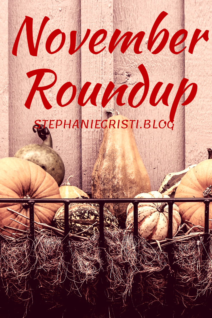 With another month down in the books, StephanieCristi shares a November roundup of her content, as well as some behind-the-scenes of StephanieCristi.